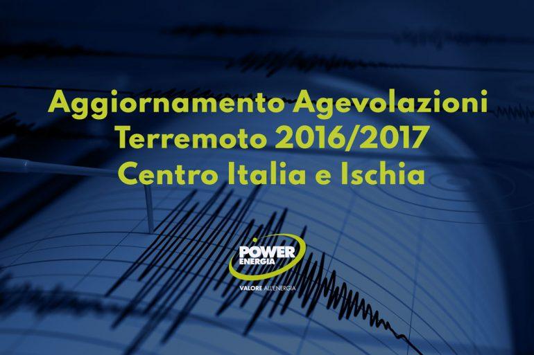 Aggiornamento Agevolazioni Terremoto 2016/2017 Centro Italia e Ischia